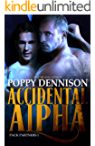 Accidental Alpha: Pack Partners Book One