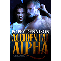 Accidental Alpha: Pack Partners Book One (English Edition)