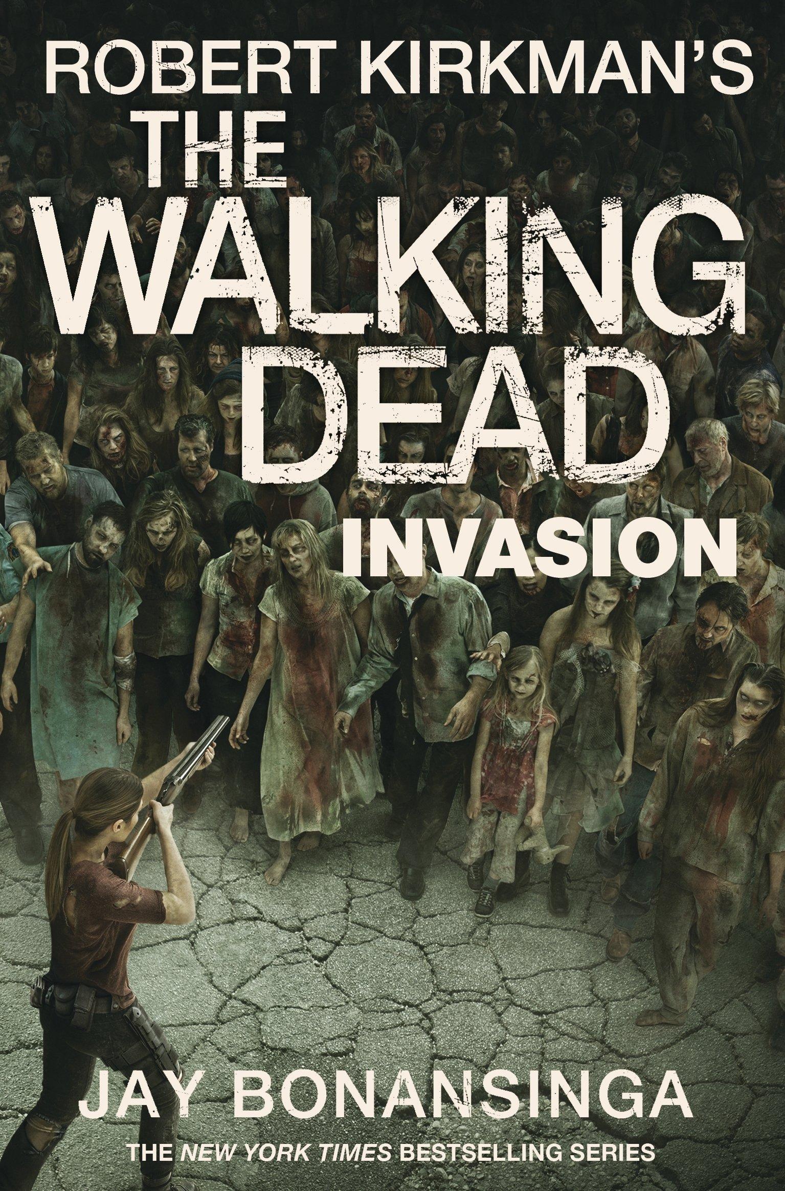 8412e47121089 Invasion (The Walking Dead): Amazon.co.uk: Robert Kirkman, Jay ...