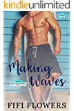 Making Waves ( The Happy Endings Resort)