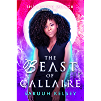 The Beast of Callaire: An Urban Fantasy Novel (The Legend Mirror Book 1) (English Edition)