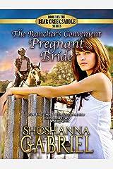 The Rancher's Convenient Pregnant Bride: Christian Contemporary Romance (The Bear Creek Saddle Series Book 3) Kindle Edition