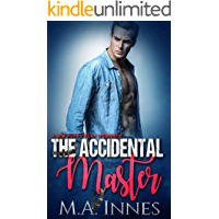 The Accidental Master: A Puppy Play Romance