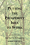 Putting the Prosperity Idea to Work