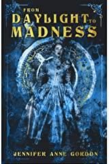 From Daylight To Madness: The Hotel #1 Kindle Edition