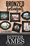 Bronzed Betrayals (A Bodies of Art Mystery Book 5)