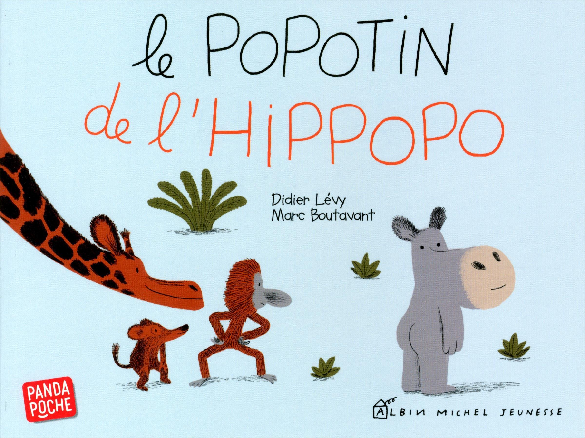 Le popotin de l'hippopo: Amazon.ca: Lévy, Didier, Boutavant, Marc: Books