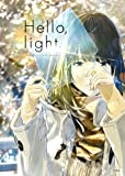 Hello,light. ~loundraw art works~