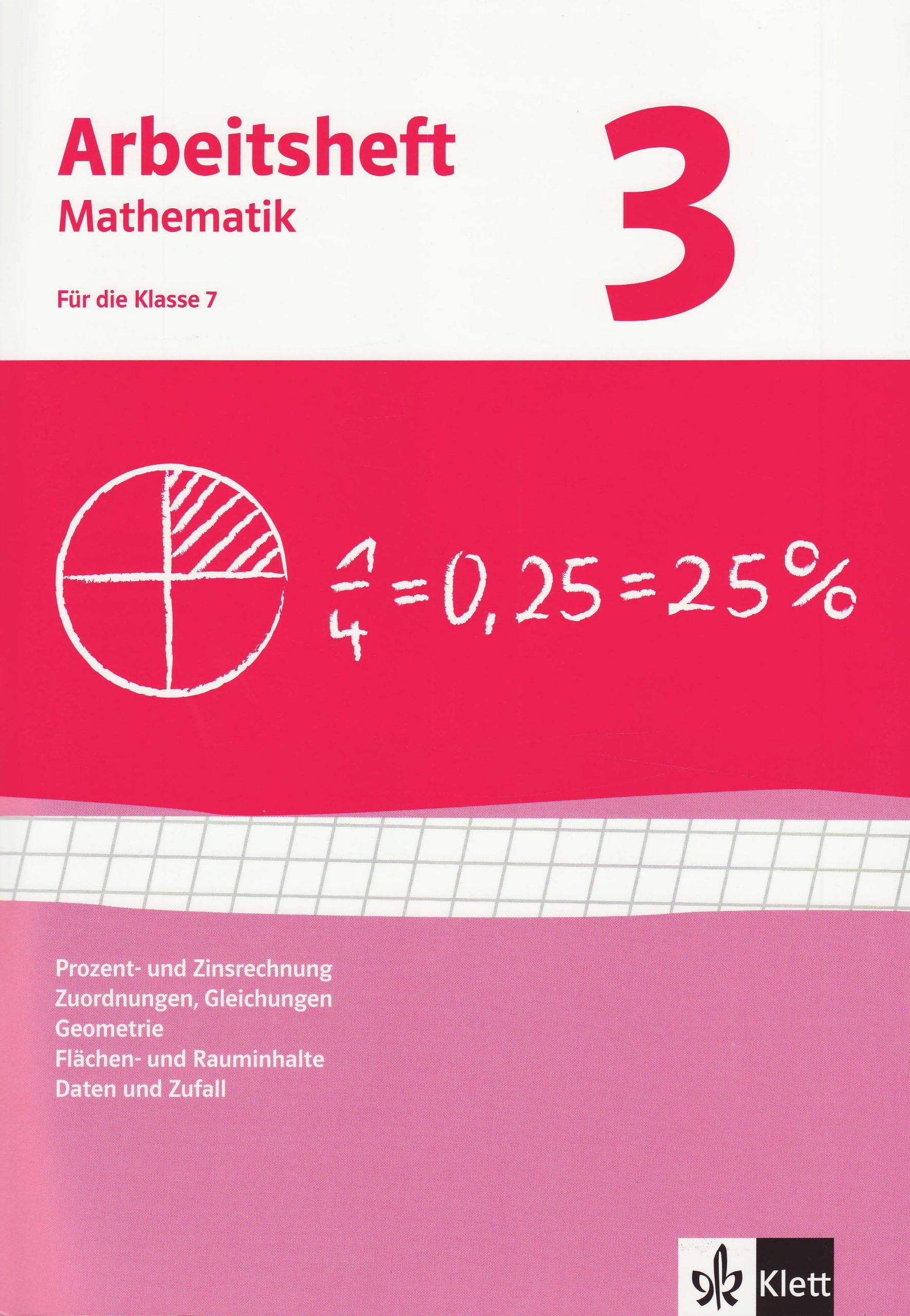Prozent- und Zinsrechnung, Zuordnungen, Gleichungen, Geometrie ...