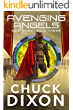 Avenging Angels (Bad Times Book 3)