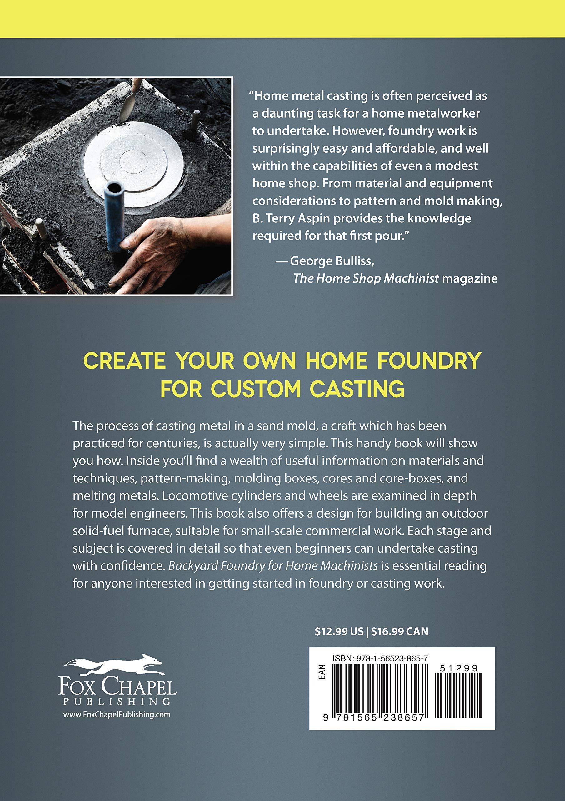 Backyard Foundry for Home Machinists (Fox Chapel Publishing) Metal