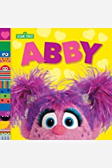 Abby (Sesame Street Friends) Kindle Edition
