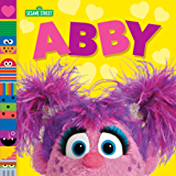 Abby (Sesame Street Friends) (Sesame Street Board Books)