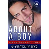 About A Boy: All American Boy Series (The All American Boy Series)