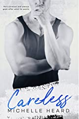 Careless (An Enemies To Lovers Novel Book 3)