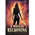 A Magical Reckoning: Five Stories of Supernatural Betrayal (Magic and Mischief Book 1)