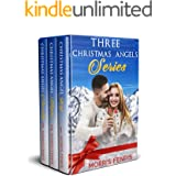 Three Christmas Angels Series Boxset: Christmas Holiday Romance Unlimited Kindle Books