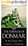The Fortress of Donmar (The Tales of Zanoth Book 2)
