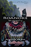 Roanoke (The Keepers of the Ring Book 1)