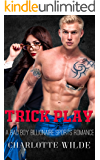 Trick Play: A Bad Boy Billionaire Sports Romance