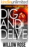 Eleven, Twelve... Dig and Delve: A heart-stopping mystery-thriller (Rebekka Franck Book 6)