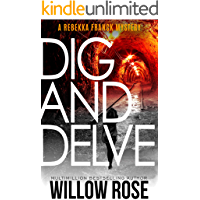 Eleven, Twelve... Dig and Delve: A heart-stopping mystery-thriller (Rebekka Franck Book 6) book cover