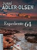 Expediente 64: (Los casos del Departamento Q 4)