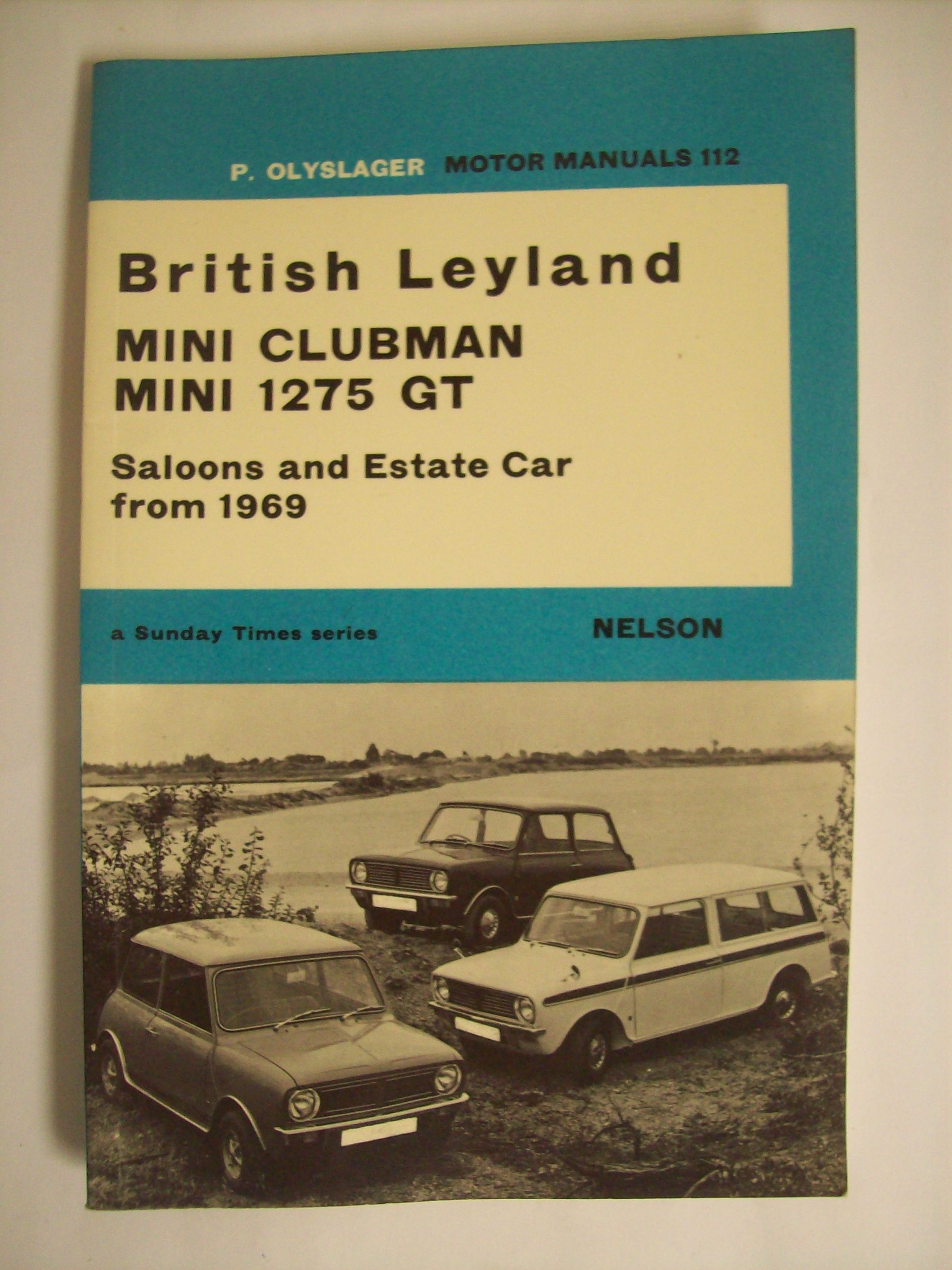 British Leyland Mini Clubman, Mini 1275 GT (Olyslager Motor Manuals): Piet  Olyslager: 9780171601121: Amazon.com: Books