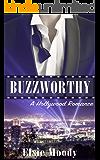 Buzzworthy: A Hollywood Romance