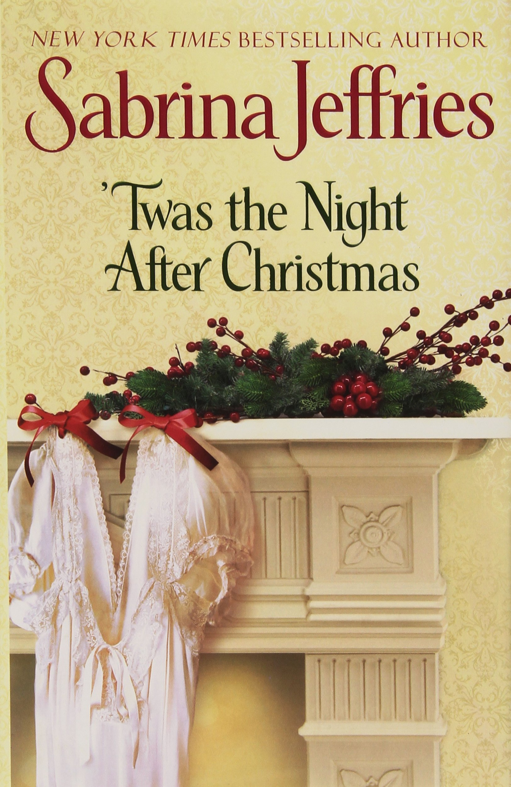 Twas the Night After Christmas (The Hellions of Halstead Hall ...