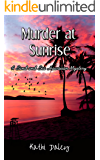 Murder at Sunrise (A Sand and Sea Hawaiian Mystery Book 2)