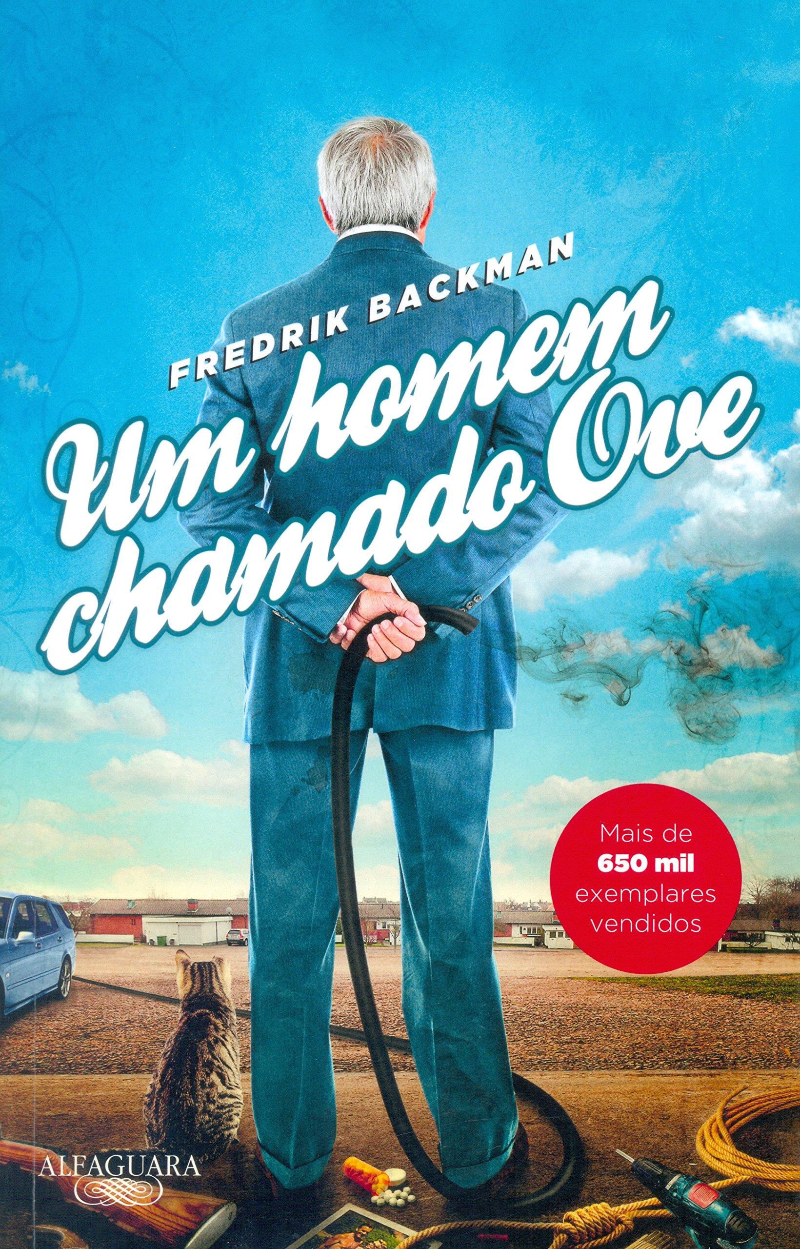 Um Homem Chamado Ove (Em Portuguese do Brasil): Amazon.es: Fredrik Backman: Libros