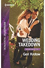 Wedding Takedown (Silver Valley P.D. Book 2) Kindle Edition
