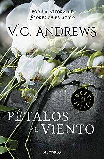 Pétalos al viento (Saga Dollanganger 2) (Spanish Edition)