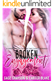 Broken Engagement: A Virgin and Billionaire Fake Fiance Romance