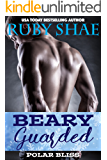 Beary Guarded (Polar Bliss Book 2)