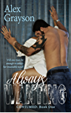 Always Wanting (Consumed, Book One 1)