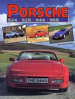 Porsche 924, 928, 944, 968 (Crowood AutoClassic S.)
