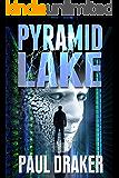 Pyramid Lake: A Psychological Suspense Technothriller (Trevor Lennox Technothriller Series Book 1)