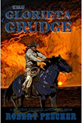 The Glorieta Grudge: A Western Frontier Adventure (A Rab Sinclair Western Book 2) Kindle Edition