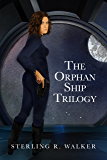 The Orphan Ship Trilogy