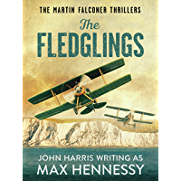 The Fledglings (The Martin Falconer Thrillers Book 1)