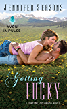 Getting Lucky: A Fortune, Colorado Novel