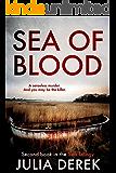 Sea of Blood: A dark psychological thriller