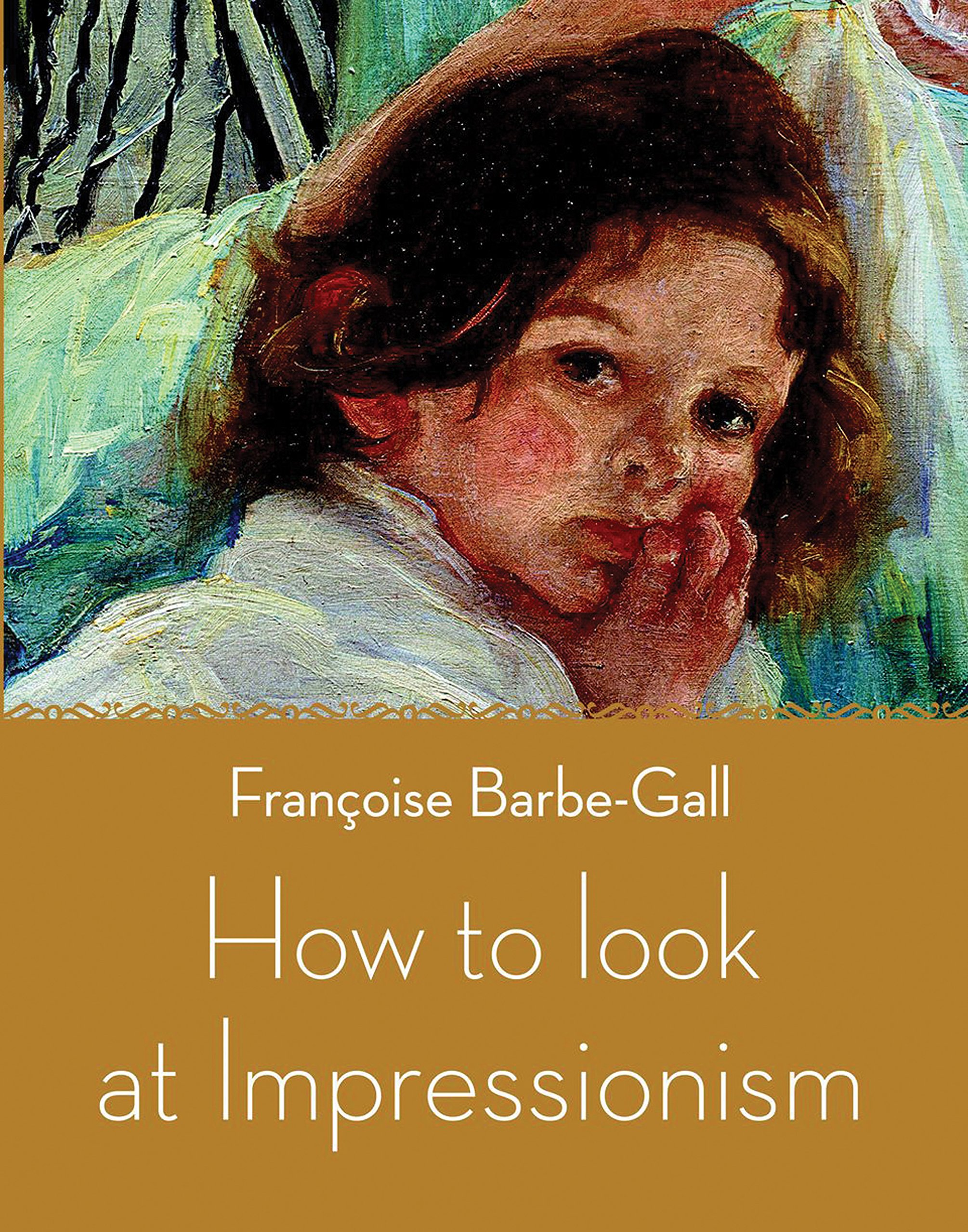 Read Online How to Look at Impressionism pdf