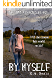 By Myself (The Infernalia Chronicles Book 2)