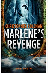 Marlene's Revenge (Gretel Book Two) Kindle Edition