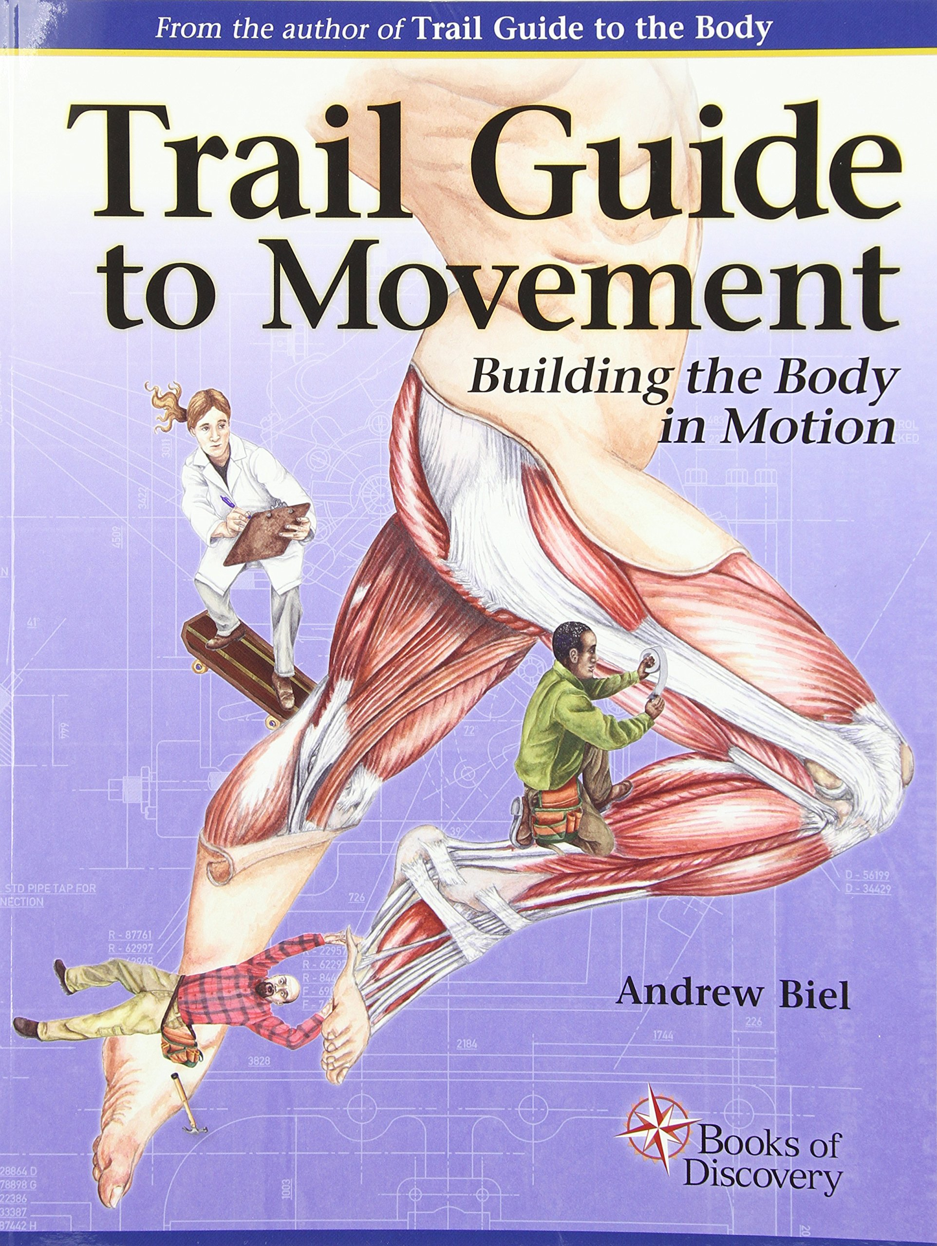 Trail Guide to Movement: Building the Body in Motion