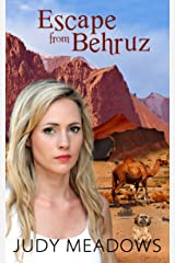 Escape from Behruz Kindle Edition