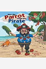 How the Parrot Found His Pirate Audible Audiobook
